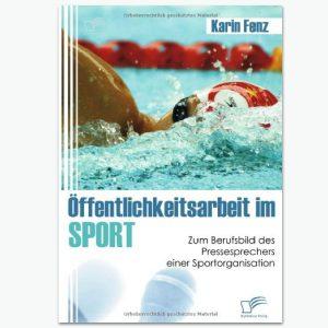 Öffentlichkeitsarbeit im Sport - Sportpublizistik-Fachbuch
