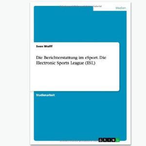 Berichterstattung eSports - Sportpublizistik-Fachbuch