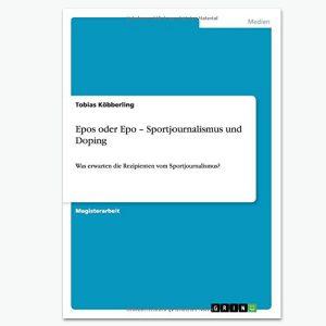 Sportjournalismus und Doping - Sportpublizistik-Fachbuch