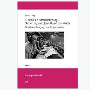 Fußball-TV-Kommentierung - Sportpublizistik-Fachbuch