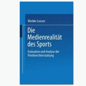 Die Medienrealität des Sports - Sportpublizistik-Fachbuch