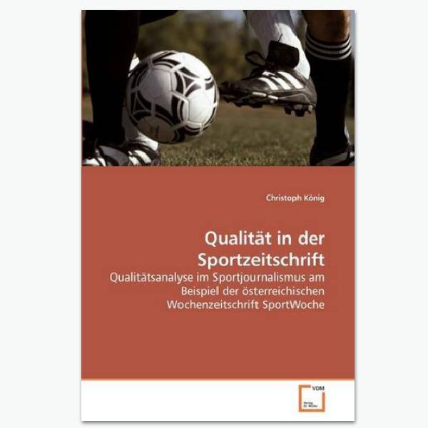 Qualität in der Sportzeitschrift - Sportpublizistik-Fachbuch