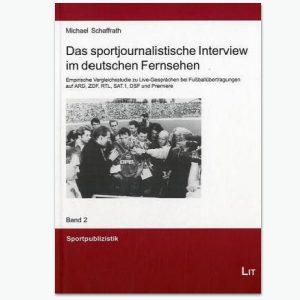 Sportjournalistisches Interview im Fernsehen - Sportpublizistik-Fachbuch